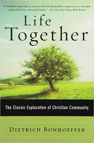 Life Together, Dietrich Bonhoeffer