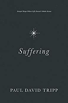 Suffering, Paul David Tripp