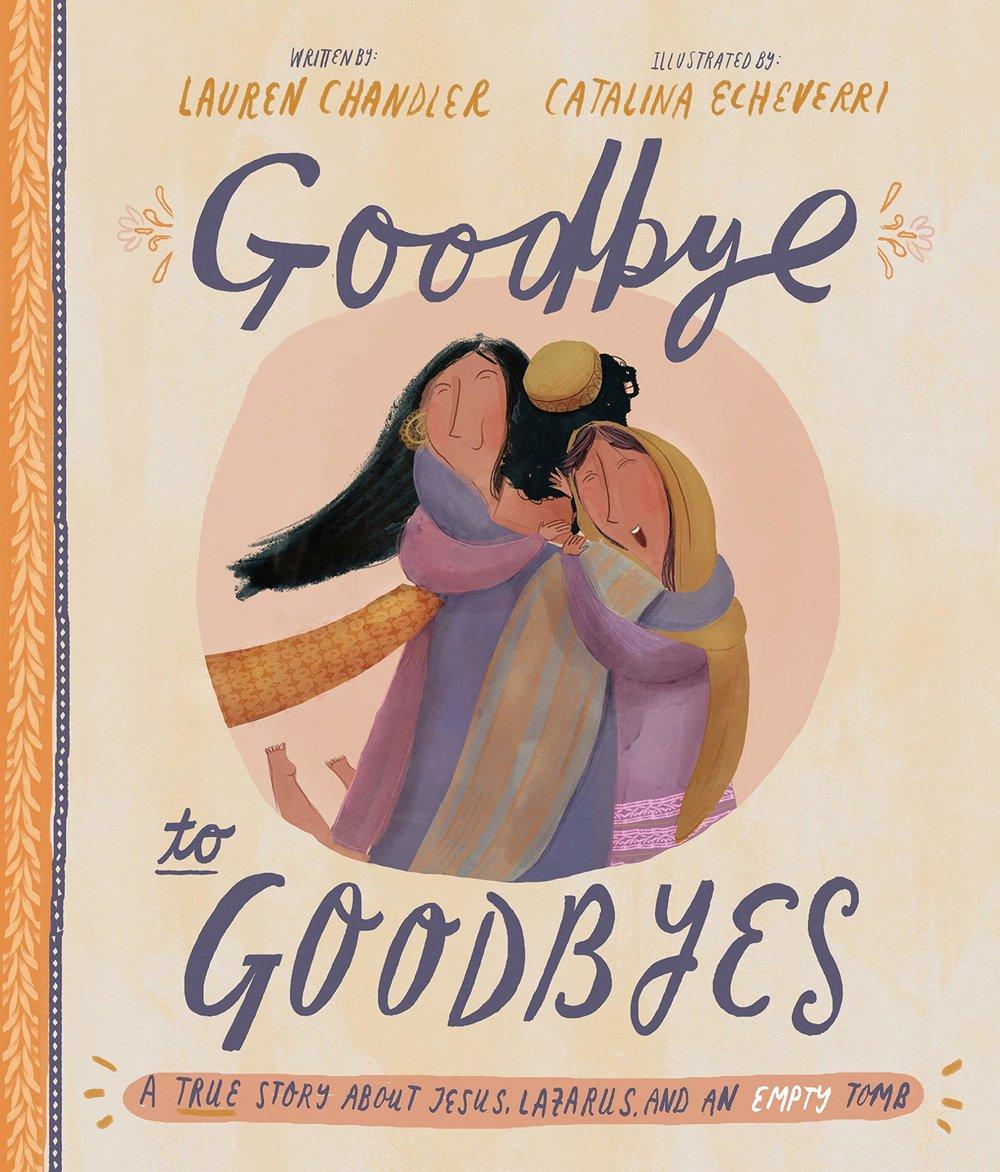 Goodbye to Goodbyes, Lauren Chandler