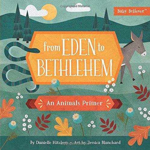 From Eden to Bethlehem, Danielle Hitchin