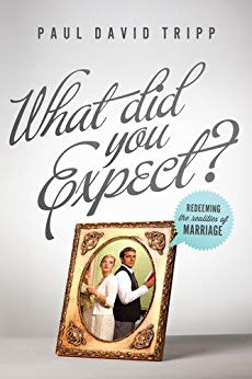 What Did You Expect?, Paul David Tripp