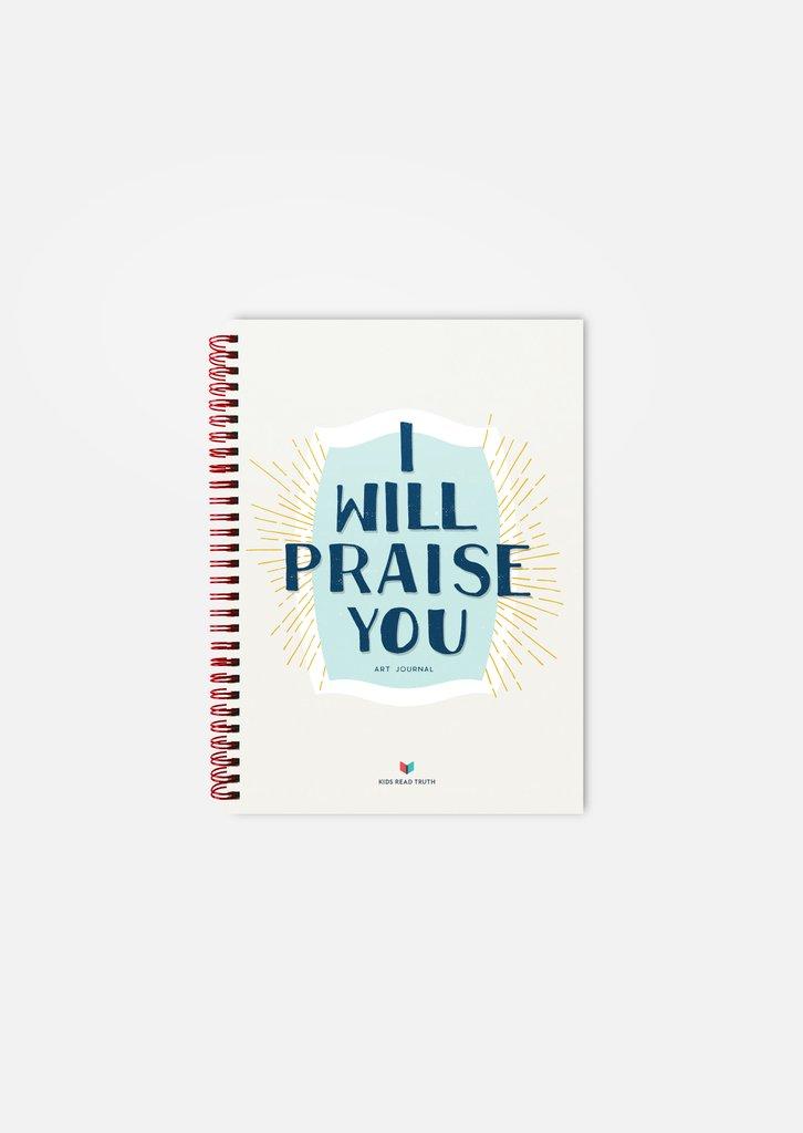 I Will Praise You Art Journal