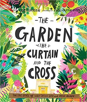 The Garden, the Curtain, and the Cross, Carl Laferton