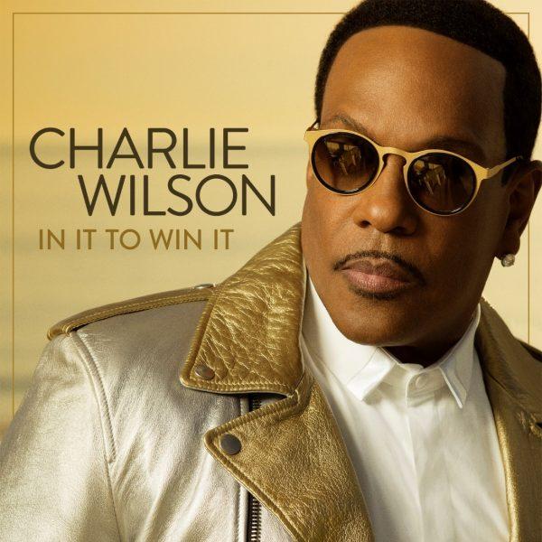 In It To Win It_CHARLIE WILSON.jpg