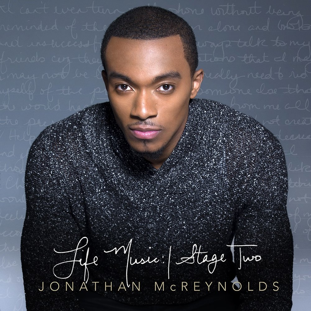 JONATHAN MCREYNOLDS_LIFE MUSIC STAGE TWO.jpg