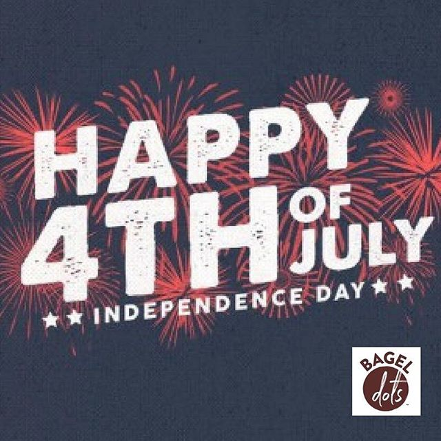 From all of us at Bagel Dots, Happy 4th of July!  #BagelDots
