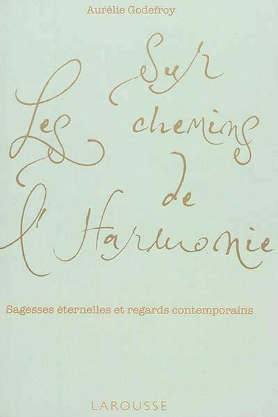 Sur les chemins de l'harmonie.jpg