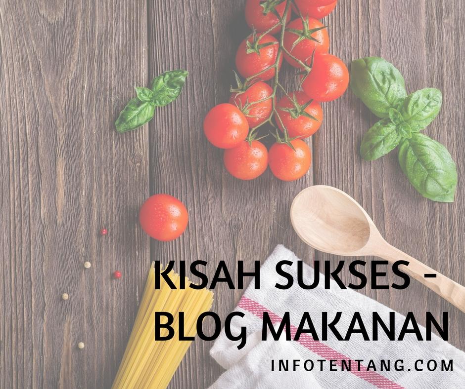 Kisah Sukses - Blog Makanan
