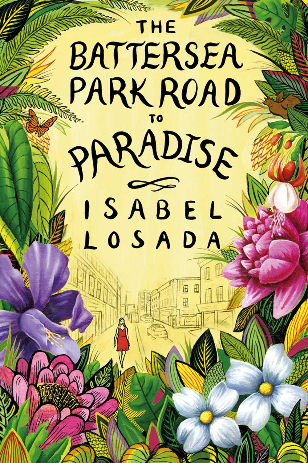The Battersea Parks Road to Paradise - Isabel Losada