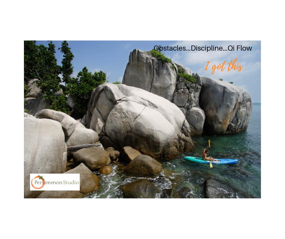 Obstacles Discipline Qi Flow_ I got this.png