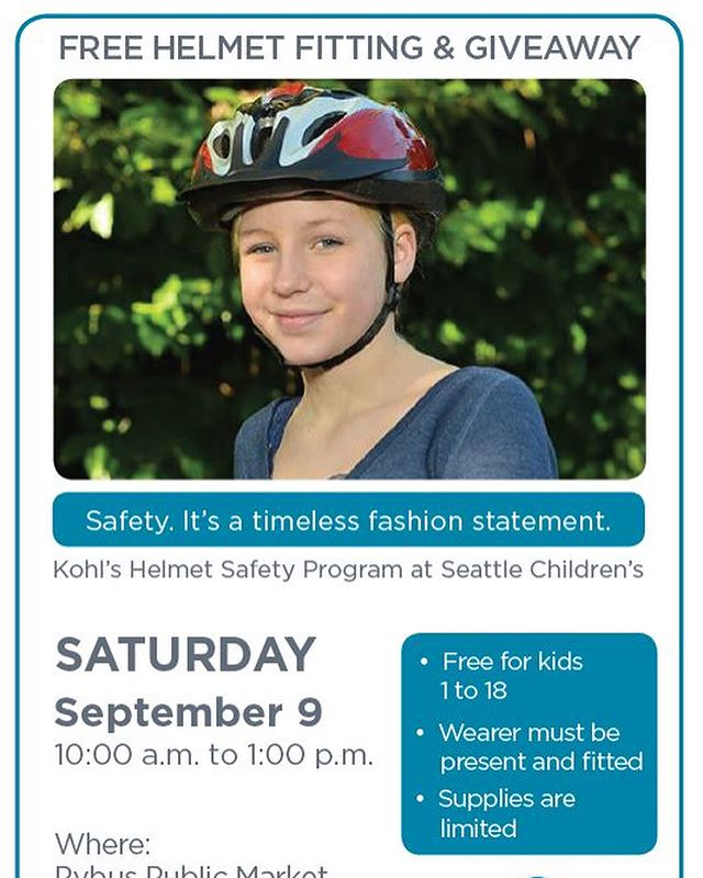 Seattle Children's and Kohl's Cares are hosting a Free Helmet Fitting & Giveaway next Saturday, September 9th at @pybuspublicmarket. 10 AM to 1 PM.