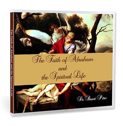 The Faith of Abraham and the Spiritual Life