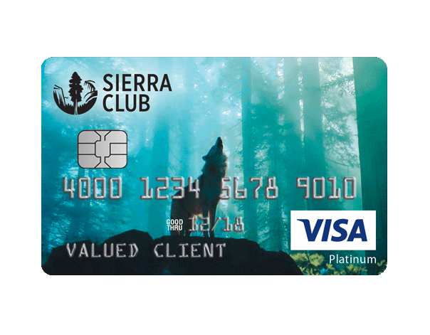 A percent of every purchase you make on this credit card goes to Sierra Club. It pays to be green.