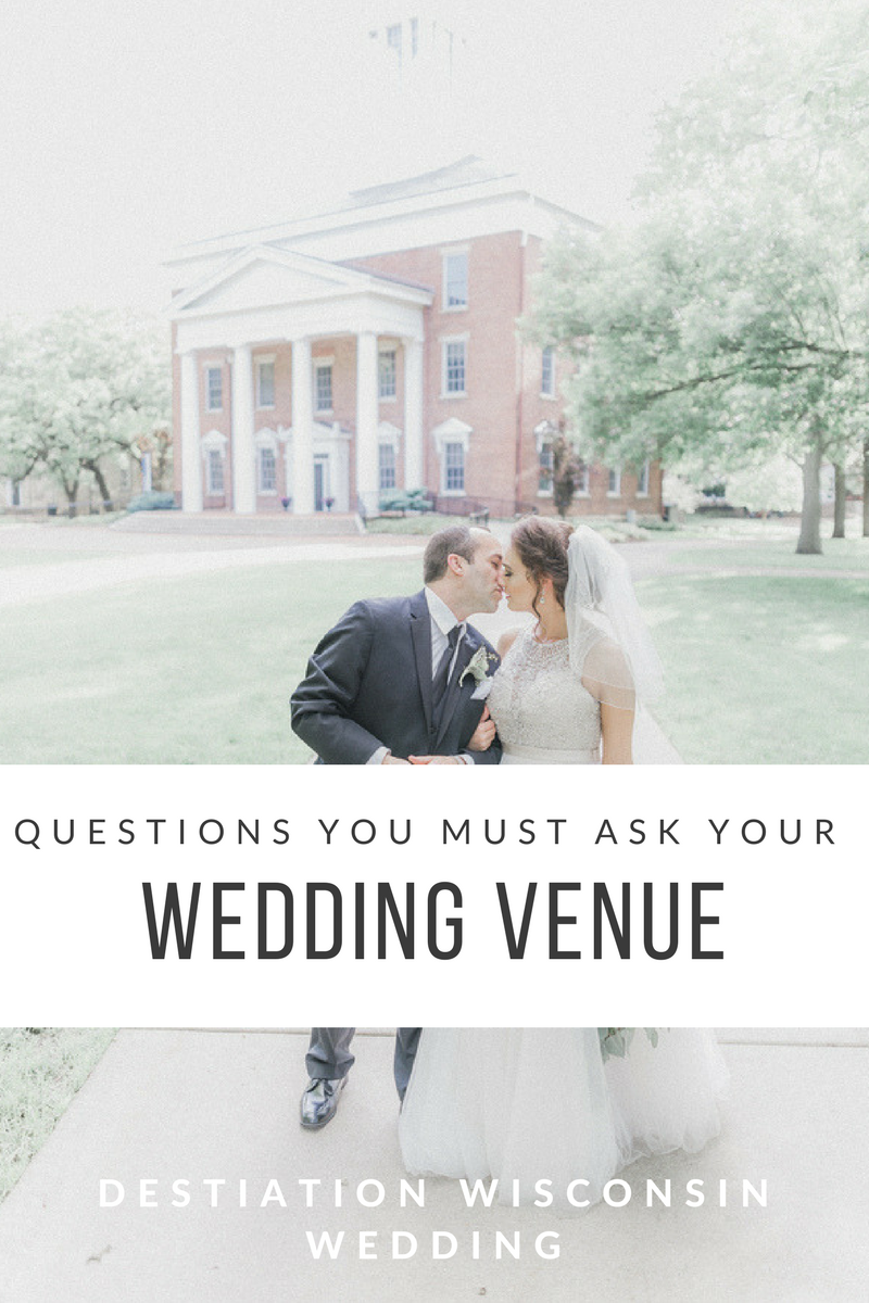 Questions You Should Be Asking Your Wedding Venue Destination Wisconsin