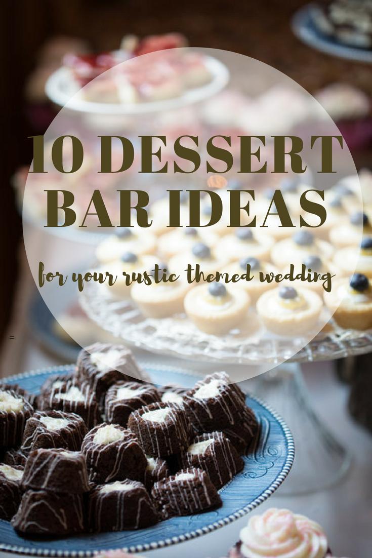 Dessert Bar Ideas for a Rustic Wedding — Destination Wisconsin Wedding