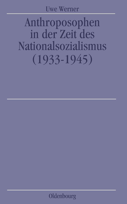 Le livre publié par Uwe Werner en 1999 sur l'histoire du mouvement anthroposophique sous le troisième Reich.