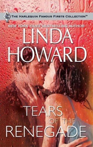 Tears Of The Renegade Linda Howard