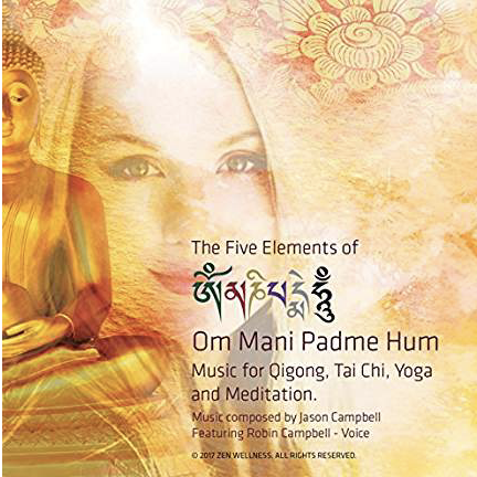 Music of the 5 Elements of Om Mani Padme Hum