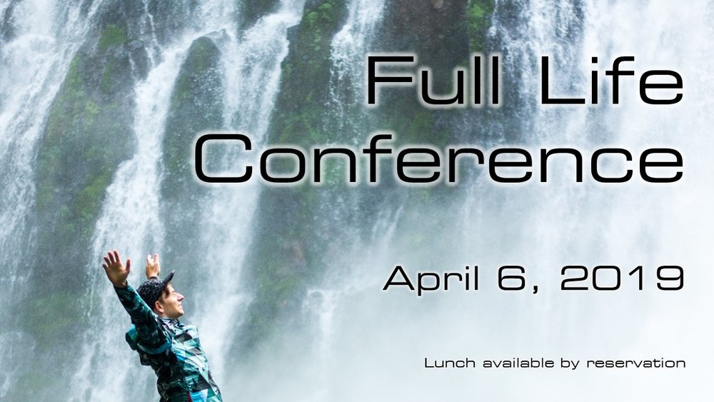 Jesus came in order that we may have life to the full. Sometimes though the challenges of life such as addiction, abuse, anxiety, depression, grief, and child raising prevent us from having that life. The  Full Life Conference  is designed to assist Christians in realizing how full life can be for followers of Christ. The community is welcome to this free event, Saturday, April 6th, beginning at 9:00AM.  Free registration  will help us plan well for lunch and what afternoon seminars you may have interest in. Click the image above to  register  today.