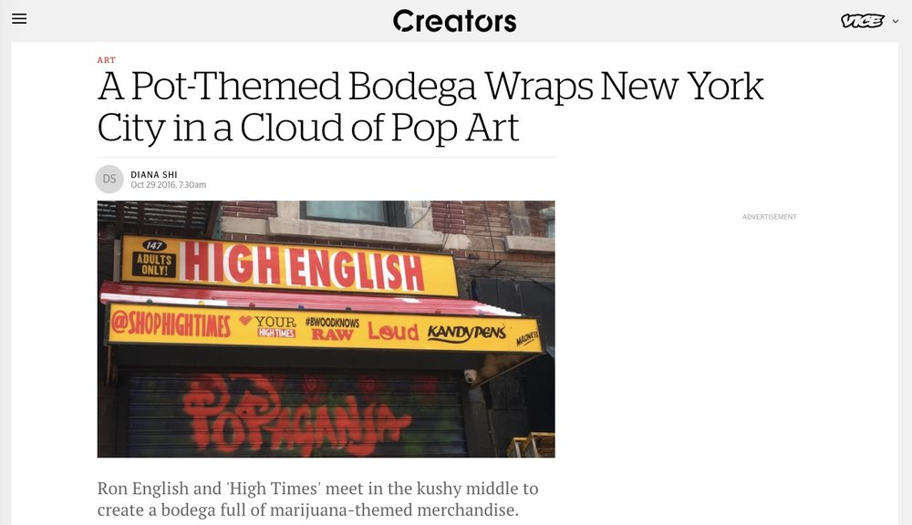 VICE feat. our Bodega tho - i was blessed to handle the PR launch, media relationships, talent and event production for High Times magazine merchandise launch, which included overseeing the Cannabis Bodega Pop-Up Shop in the LES.  it was amazeballs. Read about it: https://creators.vice.com/en_us/article/pot-themed-nyc-bodega-high-times-streetwear