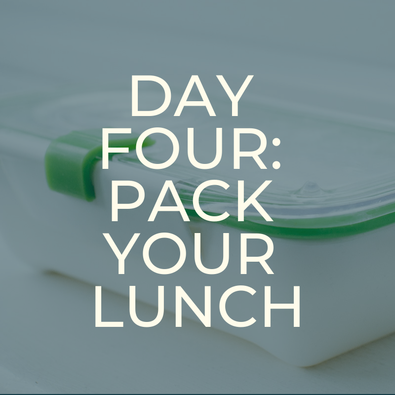 A Zero Waste Life. PACK YOUR LUNCH