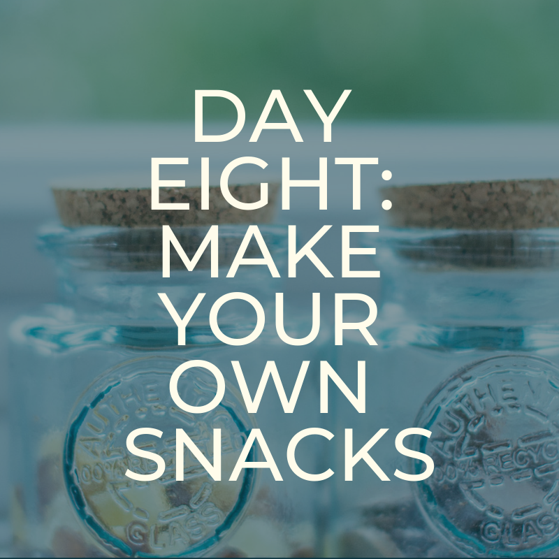 A Zero Waste Life. MAKE SNACKS