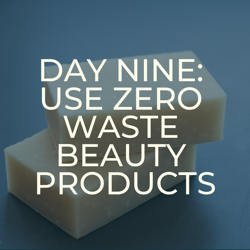 A Zero Waste Life. BEAUTY