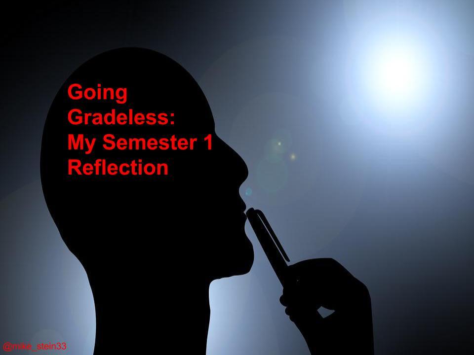 Going Gradeless.jpg