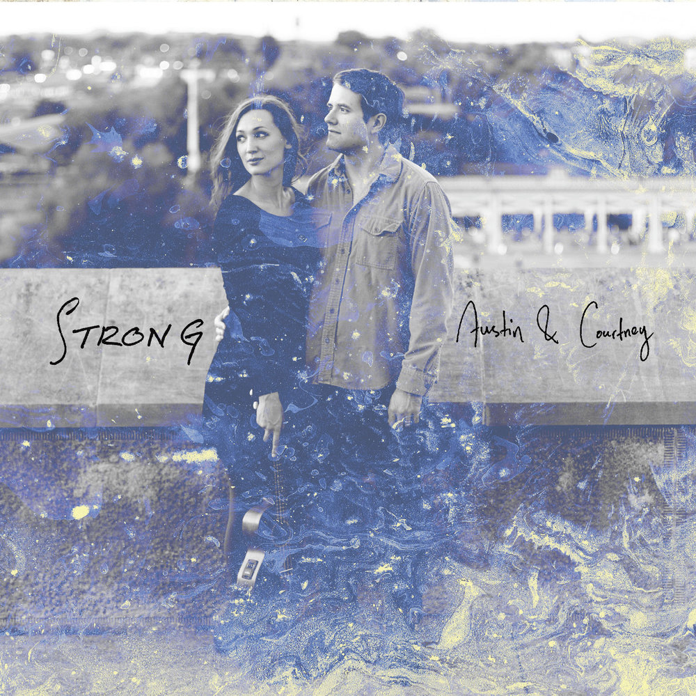Strong - Austin & Courtney Coredes $10