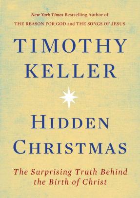 Tim Keller, Hidden Christmas image.jpg