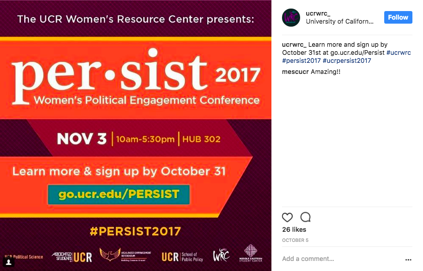 PERSIST Campaign - This post appeared in the Women's Resource Center Instagram feed as part of a heavily branded campuswide print and digital campaign. There was a lot of buzz leading up to this event. I was proud to name the event, create the hashtag and write the website. It was a big success! High attendance and many people posting with the hashtag #persist2017.