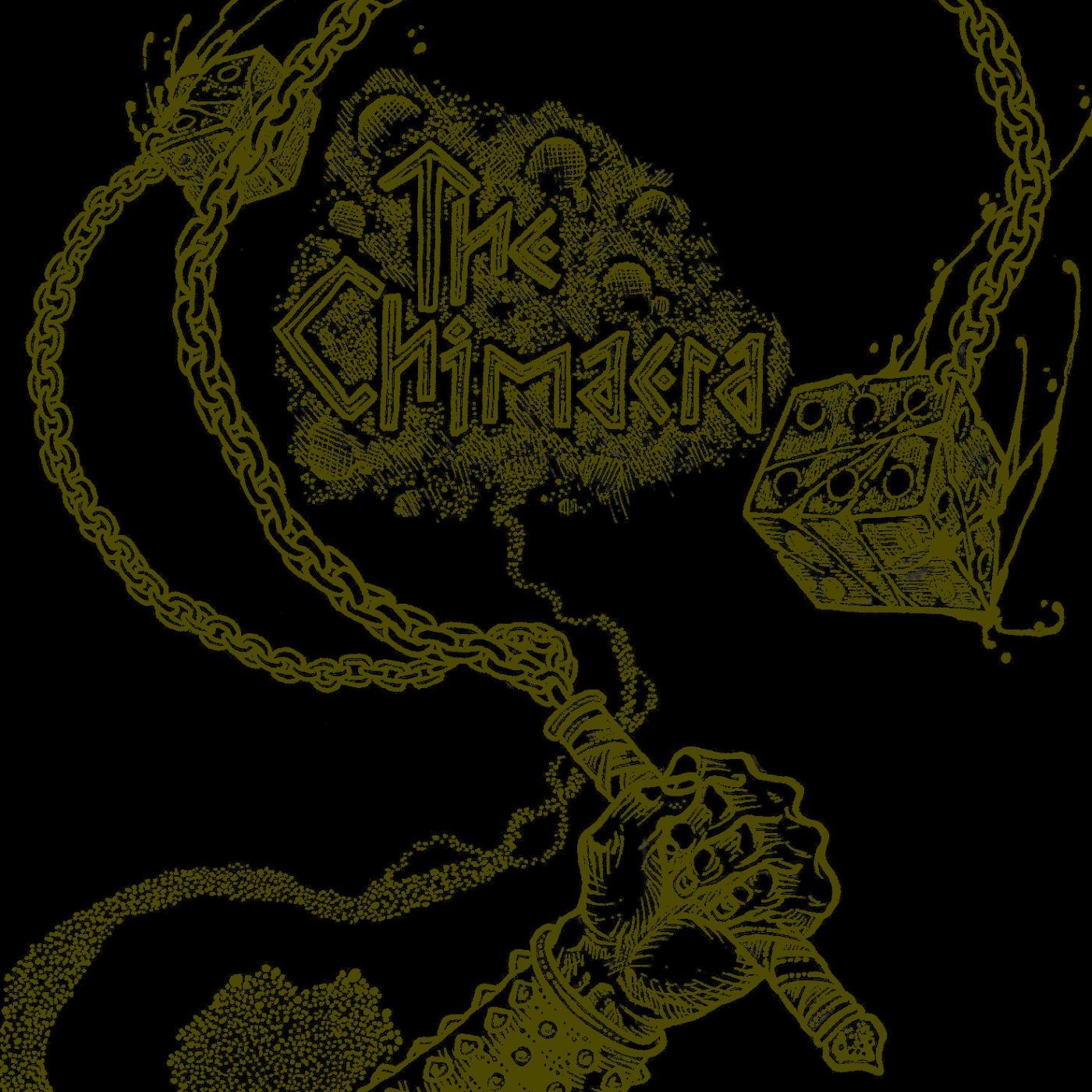 ChimaeraCast — The Chimaera
