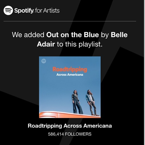 """Big thanks to @spotify for continuing to support us and for adding our tune """"Out on the Blue"""" to their """"Roadtripping Across Americana"""" playlist."""