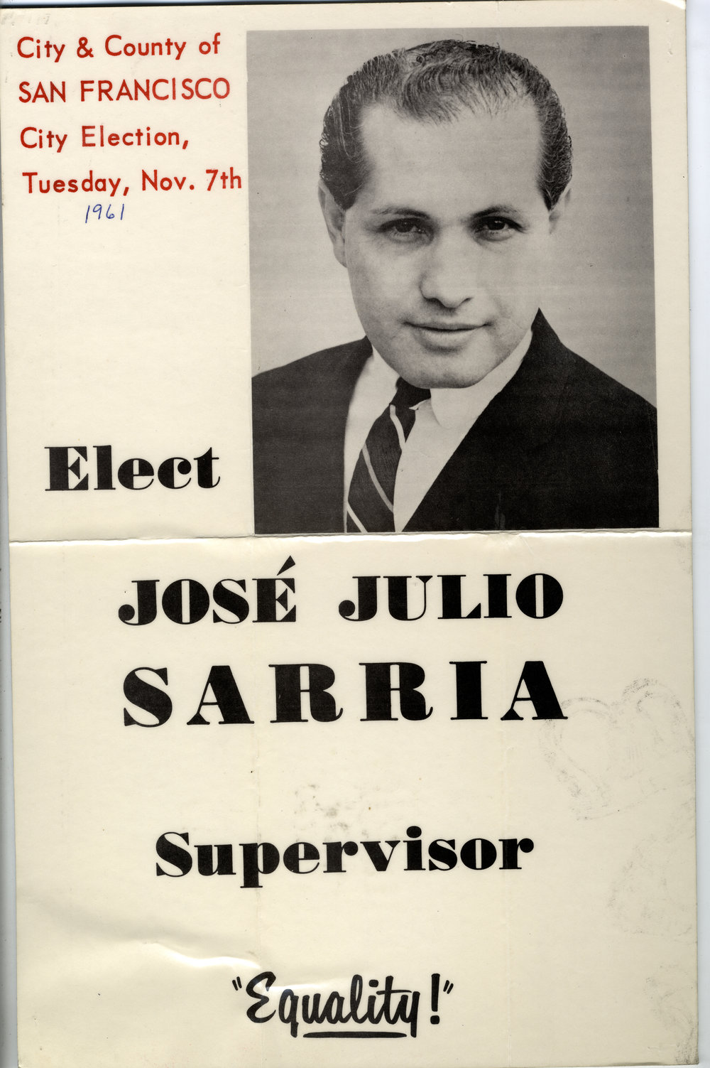 June 29, 2018 - Nelly Queen The Life and Times of Jose Sarria - election 1961 - photo credit Joe Castel.JPG