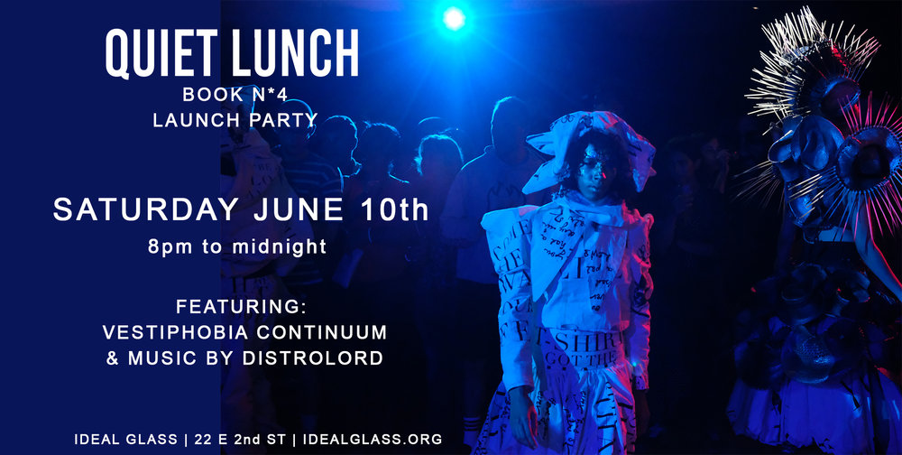 QUIET LUNCH N*4LAUNCH PARTY  - SATURDAY JUNE 10th - 8pm to Midnight