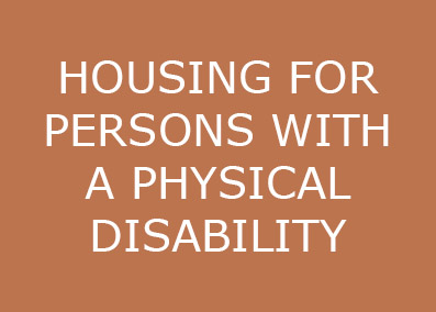 HOUSING FOR PERSONS WITH A PHYSICAL DISABILITY.jpg