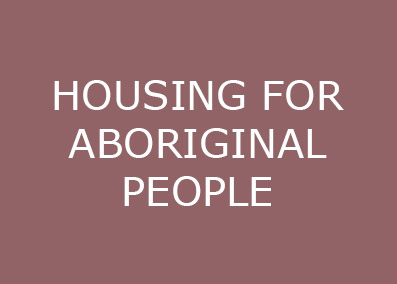 HOUSING FOR ABORIGINAL PPL.jpg