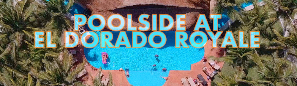 El_Dorado_Royale_Poolside.jpg