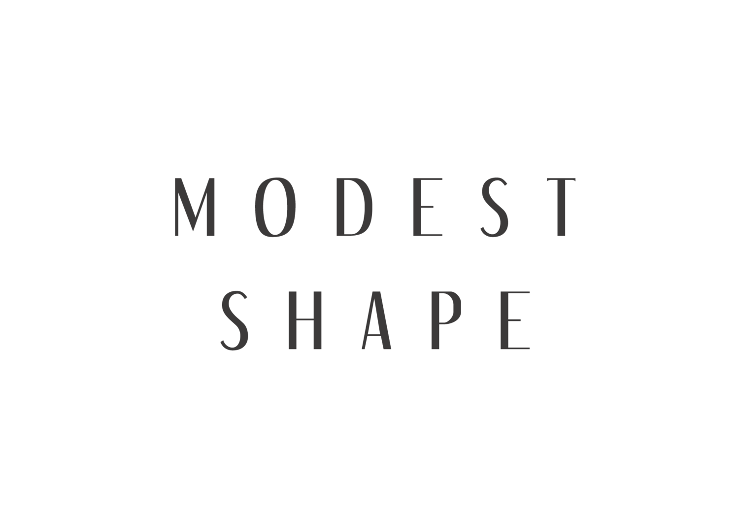 Modest Shape