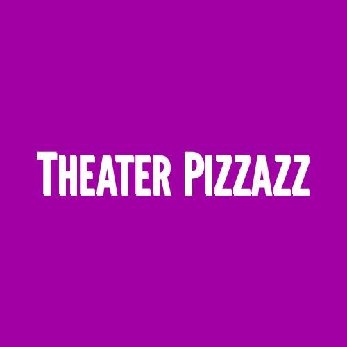 TheaterPizzazz.jpg