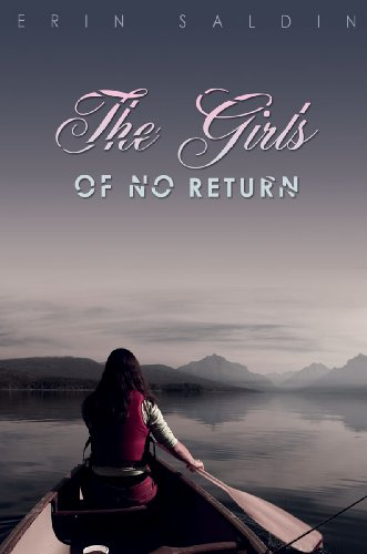 Cover for The Girls of No Return by Erin Saldin