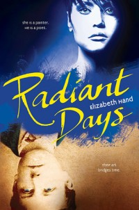 Book cover for Radiant Days by Elizabeth Hand