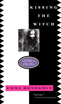 Cover for Kissing the Witch by Emma Donoghue
