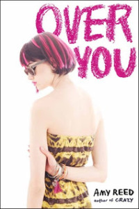 Cover for OVER YOU by Amy Reed