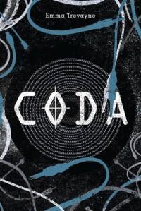 Cover for CODA by Emma Trevayne