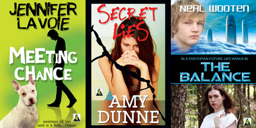 Three of BSB's YA novels: Meeting Chance by Jennifer Lavoie, Secret Lies by Amy Dunne, The Balance by Neal Wooten
