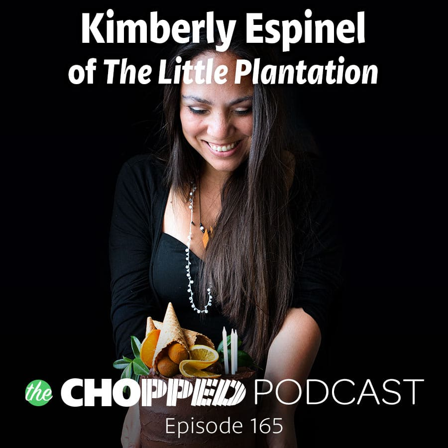 Chopped_Podcast_Promo_Ep165_Kimberly_Espinel.jpg