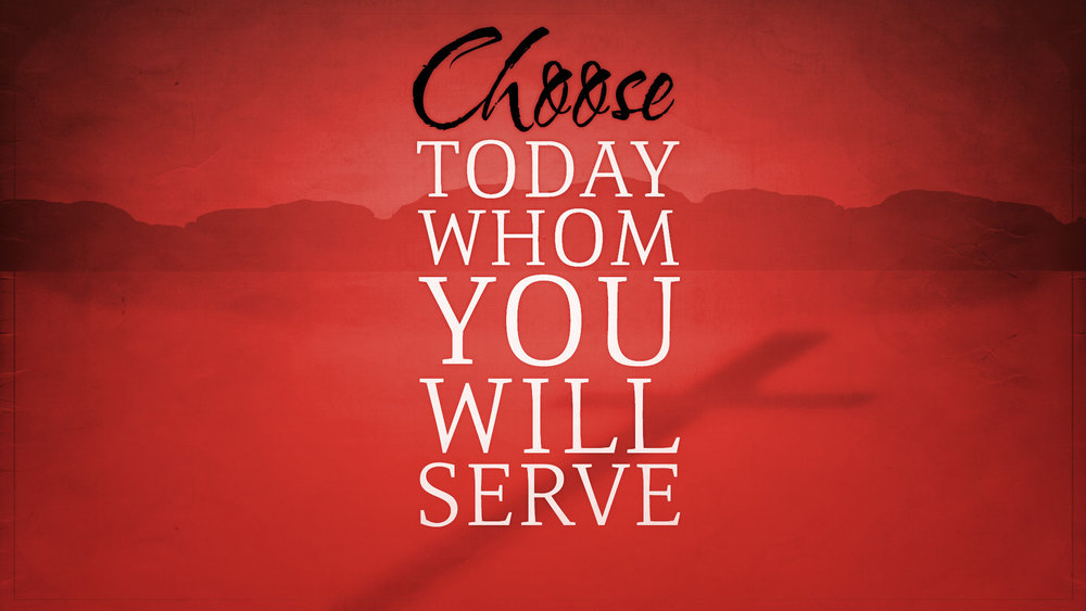 choose_today_whom_you_will_serve-title-2-still-16x9.jpg