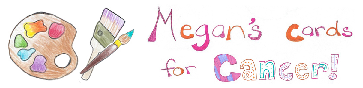 Megan's Cards for Cancer