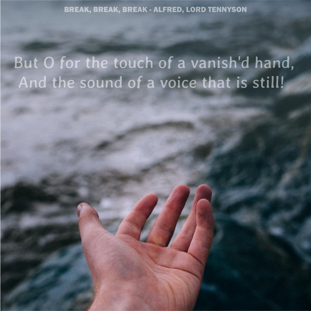 break break break by alfred lord tennyson verse and virture break break break